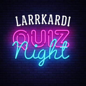 Larrkardi Quiz Night
