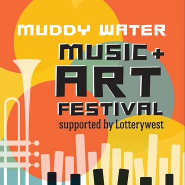Muddy Water Music & Art Festival supported by Lotterywest